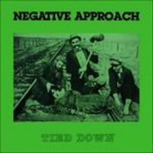 Tied Down - Vinile LP di Negative Approach