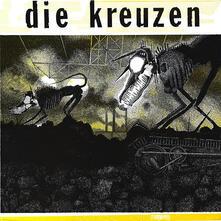Die Kreuzen - Vinile LP di Die Kreuzen