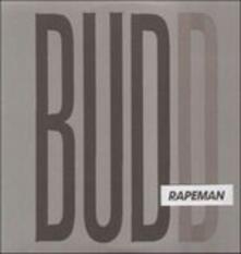 Budd - Vinile LP di Rapeman