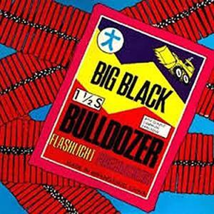 Bulldozer - Vinile LP di Big Black