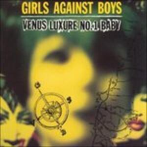 Venus Luxure No. 1 Baby - Vinile LP di Girls Against Boys