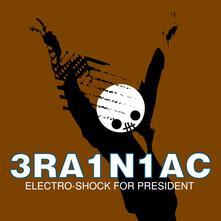 Electro-Shock for President - Vinile LP di Brainiac