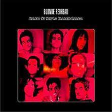 Melody of Certain Damaged Lemons - Vinile LP di Blonde Redhead