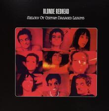 Melody of Certain Damaged Lemons (Coloured Vinyl) - Vinile LP di Blonde Redhead