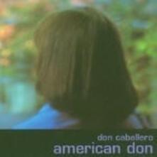 American Don - Vinile LP di Don Caballero