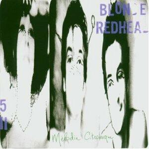 Melodie citronique - Vinile LP di Blonde Redhead