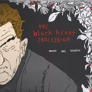Vinile Amore del Tropico Black Heart Procession