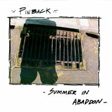 Summer in Abaddon (15th Anniversary Edition) - Vinile LP di Pinback