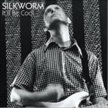 It'Ll Be Cool - Vinile LP di Silkworm