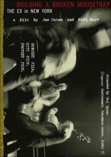 Ex. Building A Broken Mousetrap (DVD) - DVD di Ex