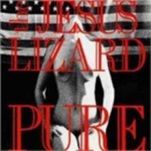 Pure - Vinile LP di Jesus Lizard