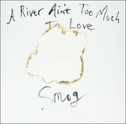 A River Ain't Too Much to Love - Vinile LP di Smog