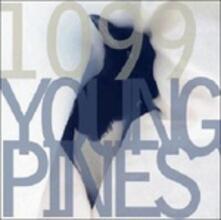 Young Pines - Vinile LP + CD Audio di 1099