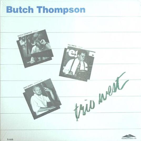 Trio West - Vinile LP di Butch Thompson