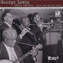 Hello Centralgive - CD Audio di George Lewis