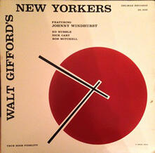 Walt Gifford's New Yorkers - Vinile LP di Walt Gifford's New Yorkers