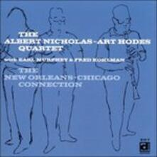 The New Orleans - Chicago Connection - CD Audio di Art Hodes,Albert Nicholas