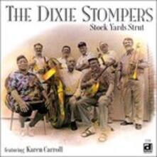 Stock Yards Strut - CD Audio di Dixie Stompers