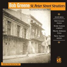 St. Peter's Street Strutters - CD Audio di Bob Greene