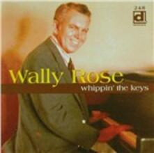 Whippin' the Keys - CD Audio di Wally Rose
