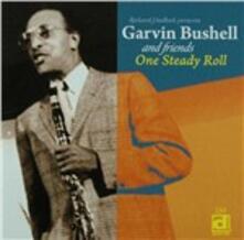 One Steady Roll - CD Audio di Garvin Bushell