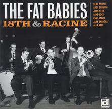 18th & Racine - CD Audio di Fat Babies