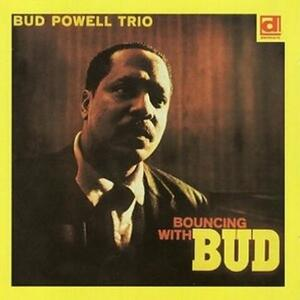 Bouncing with Bud - Vinile LP di Bud Powell
