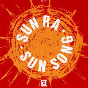 Vinile Sun Song Sun Ra