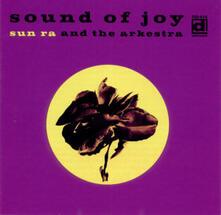 Sound of Joy - CD Audio di Sun Ra Arkestra