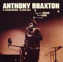 3 Compositions of New Jazz - CD Audio di Anthony Braxton