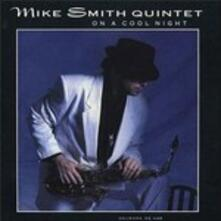 On a Cool Night - CD Audio di Mike Smith