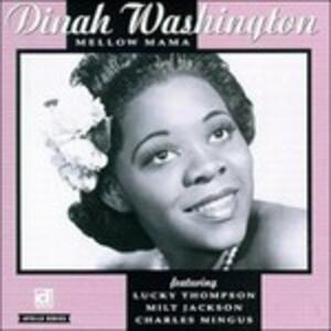 Mellow Mama - Vinile LP di Dinah Washington