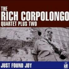 Just Found Joy - CD Audio di Rich Corpolongo