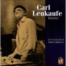 The Warrior - CD Audio di Carl Leukaufe