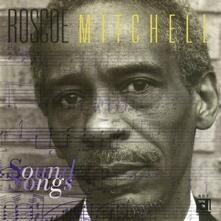 Sound Songs - CD Audio di Roscoe Mitchell