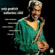 Motherless Child - CD Audio di Andy Goodrich