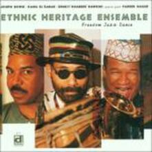 Freedom Jazz Dance - CD Audio di Ethnic Heritage Ensemble