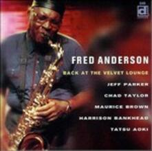 Back at the Velvet Lounge - CD Audio di Fred Anderson