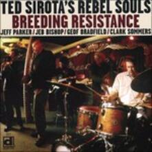 Breeding Resist - CD Audio di Ted Sirota