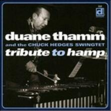 Tribute to Hamp - CD Audio di Chuck Hedges,Duane Thamm