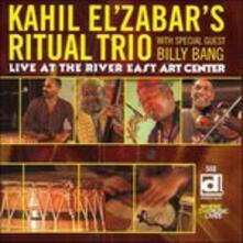 Live at the River East Art Center - CD Audio di Kahil El'Zabar,Ritual Trio