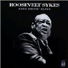Hard Drivin' Blues - CD Audio di Roosevelt Sykes