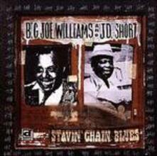 Stavin' Chain Blues - CD Audio di Big Joe Williams