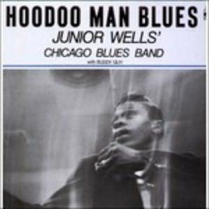 Vinile Hoodoo Man Blues Junior Wells
