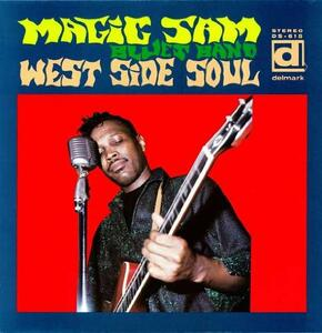West Side Soul - Vinile LP di Magic Sam