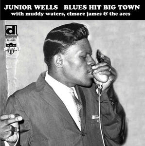 Blues Hit Big Town - Vinile LP di Junior Wells