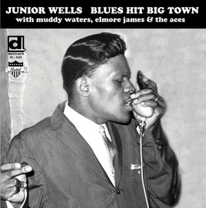 Vinile Blues Hit Big Town Junior Wells