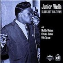 Blues Hit Big Town - CD Audio di Junior Wells