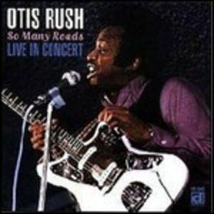Vinile So Many Roads, Live! Otis Rush