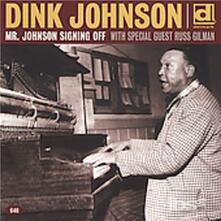 Mr. Johnson Signing Off - CD Audio di Dink Johnson